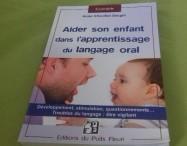 """Comment """"aider son enfant dans l'apprentissage du langage oral"""" ? Le livre..."""