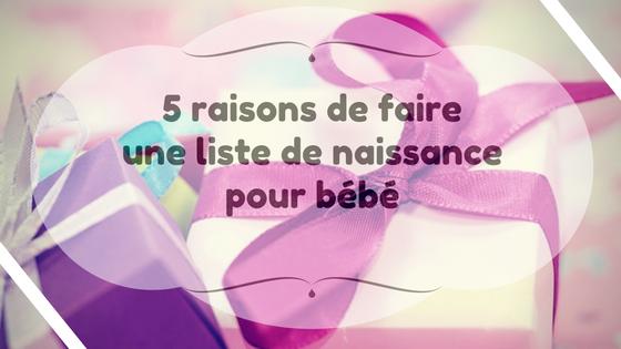 5 raisons de faire une liste de naissance pour bébé