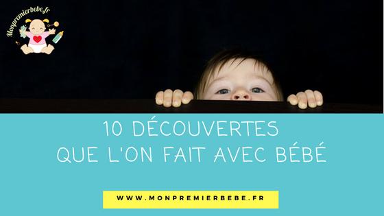 10 découvertes que l'on fait avec bébé