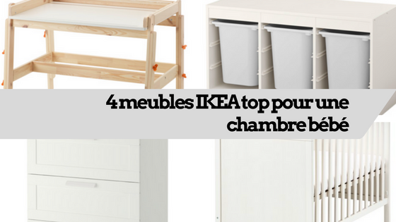 4 meubles ikea top pour une chambre b b. Black Bedroom Furniture Sets. Home Design Ideas