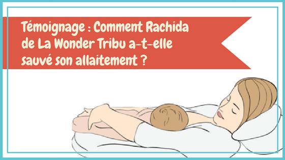 Témoignage : Comment Rachida de La Wonder Tribu a-t-elle sauvé son allaitement ?