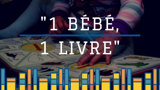 """L'opération """"1 Bébé, 1 Livre"""" : la lecture contre l'illettrisme"""