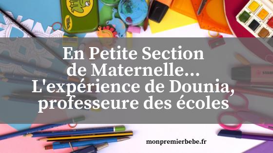 En Petite Section de Maternelle... L'expérience de Dounia, professeure des écoles - Monpremierbebe.fr
