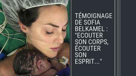 """Témoignage de Sofia Belkamel : """"Ecouter son corps, écouter son esprit..."""""""