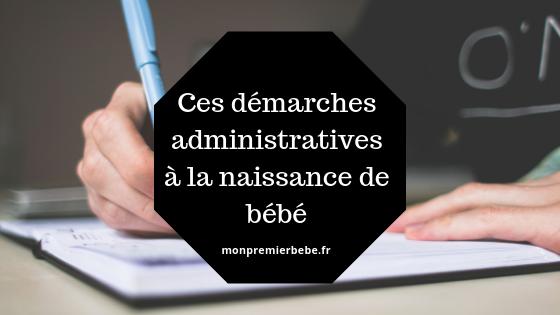Ces démarches administratives à la naissance de bébé - monpremierbebe.fr