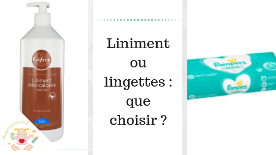 Liniment ou lingettes : que choisir ? - monpremierbebe.fr