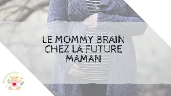 Le mommy brain chez la future maman - monpremierbebe.fr