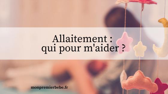 Allaitement : qui pour m'aider ? - monpremierbebe.fr