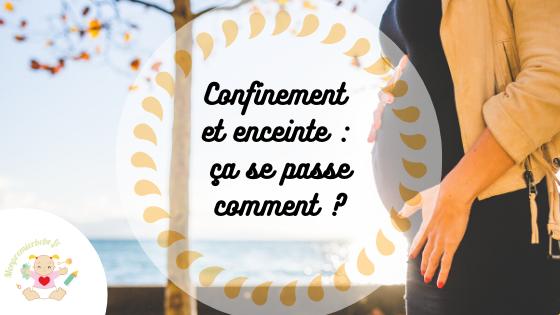 Confinement et enceinte : ça se passe comment ? - monpremierbebe.fr