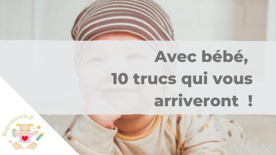 Avec bébé 10 trucs qui vous arriveront ! - monpremierbebe.fr