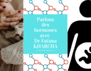 Parlons des hormones avec Dr Fatima KHARCHA - monpremierbebe.fr