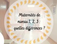 Maternités de niveau 1, 2, 3 : quelles différences ? - monpremierbebe.fr