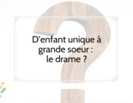 D'enfant unique à grande soeur : le drame ? - monpremierbebe.fr